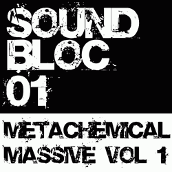 Soundbloc Metachemical Massive Vol 1