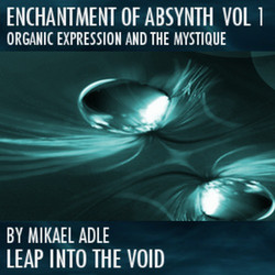 Leap Into The Void Enchantment Of Absynth Vol 1