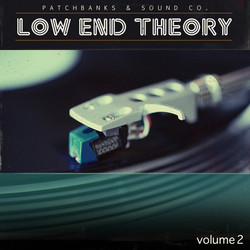 Patchbanks Low End Theory Vol 2
