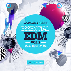Loopmasters Essential EDM Vol 2