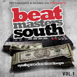 Patchbanks Beat Masters South Vol 1