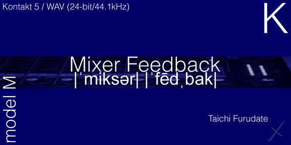 10 Soundware Mixer Feedback Model M K