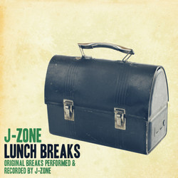 J-Zone Lunch Breaks