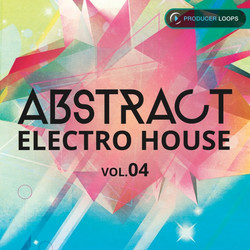 Producer Loops Abstract Electro House Vol 4