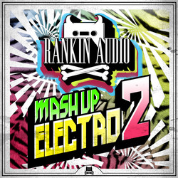 Rankin Audio Mash-Up Electro 2