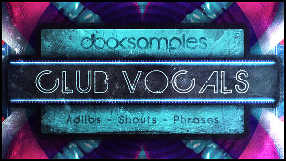 dboxSamples Club Vocals