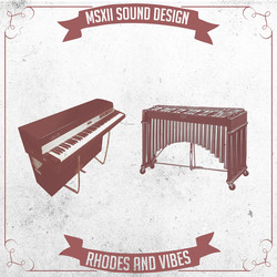 MSXII Sound Design Rhodes and Vibes