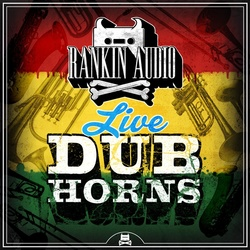 Rankin Audio Live Dub Horns