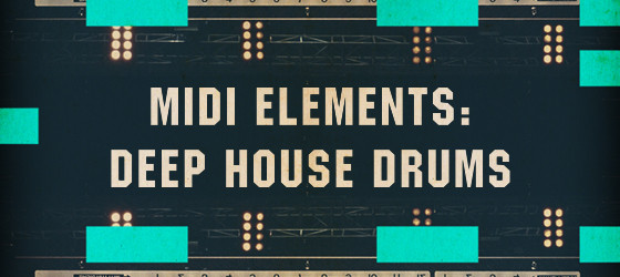 MIDI Elements Deep House Drums