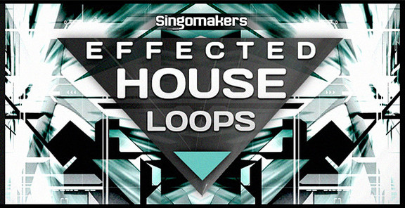 Singomakers Effected House Loops