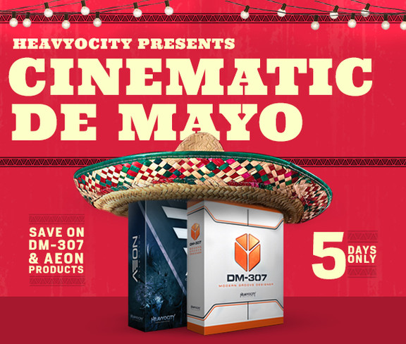 Heavyocity Cinematic De Mayo 5 Day Sale
