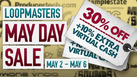 Loopmasters May Day Sale