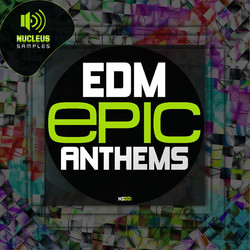 Nucleus Samples EDM Epic Anthems