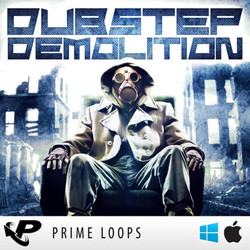Prime Loops Dubstep Demolition