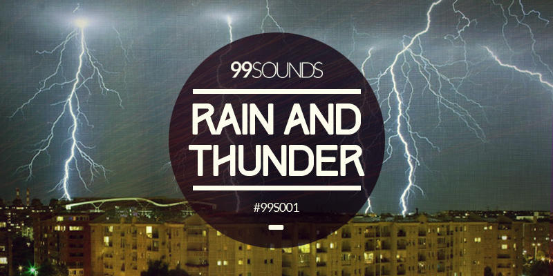 99Sounds Rain And Thunder