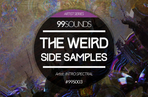 99Sounds The Weird Side Samples