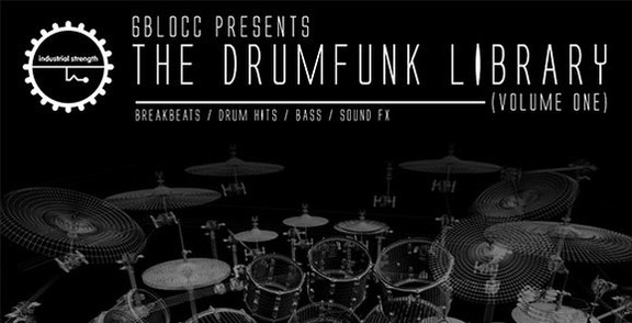6blocc Drumfunk Library Volume 1