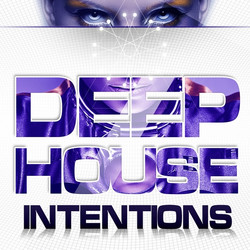 Mainroom Warehouse Deep House Intentions