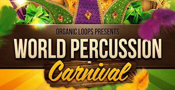 Organic Loops World Percussion Carnival
