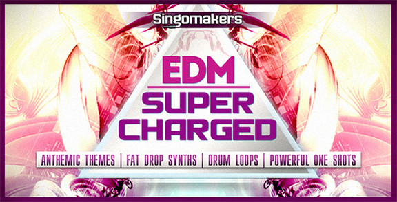 Singomakers Supercharged EDM