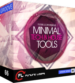 Future Loops Minimal Tech & House Tools