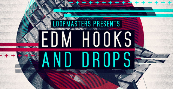 Loopmasters EDM Hooks and Drops