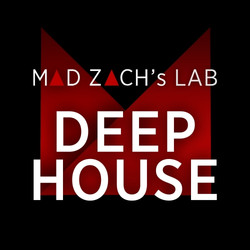 Mad Zach's Lab: Deep House
