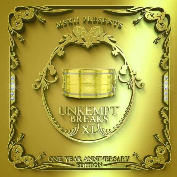 The Unkempt Breaks XL: 1 Year Anniversary Edition