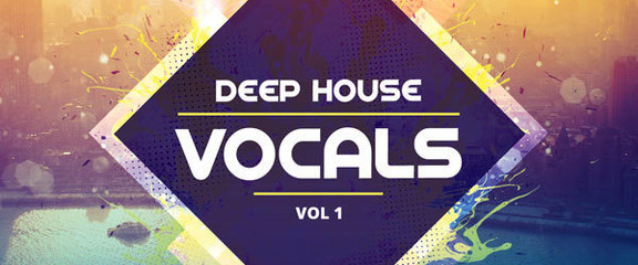 Producer Loops Deep House Vocals Vol 1