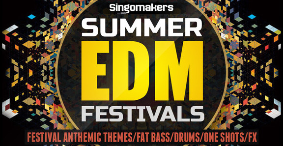 Singomakers Summer EDM Festivals