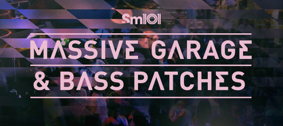 Sample Magic Massive Garage & Bass Patches