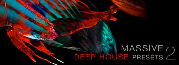 Massive Deep House Presets 2