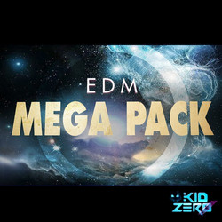 Kid Zero EDM Mega Pack