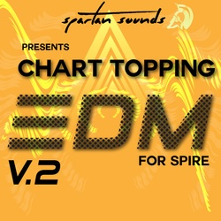 Spartan Sounds Chart Topping EDM Vol.2