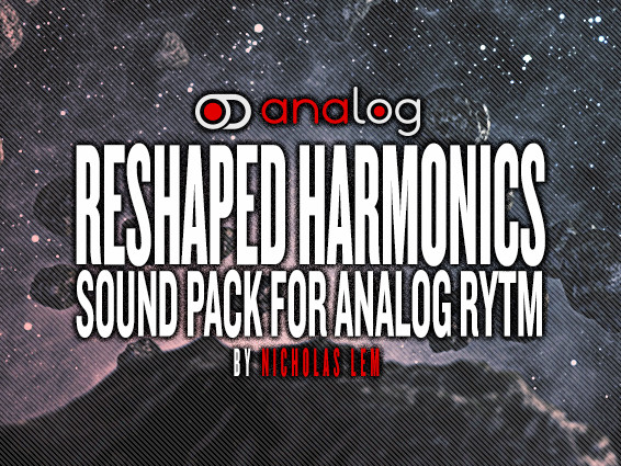 Reshaped Harmonics for Analog Rytm
