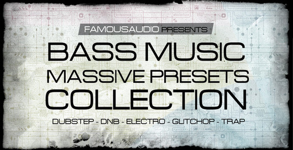 Famous Audio Bass Music Massive Presets Collection