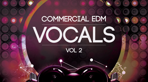 Producer Loops Commercial EDM Vocals Vol 2