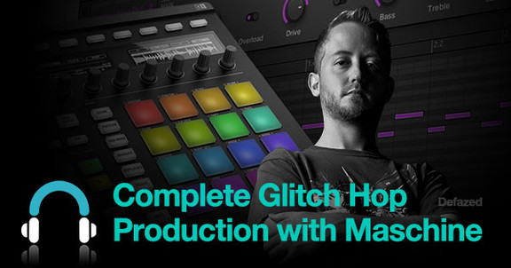 Complete Glitch Hop Productions with Maschine