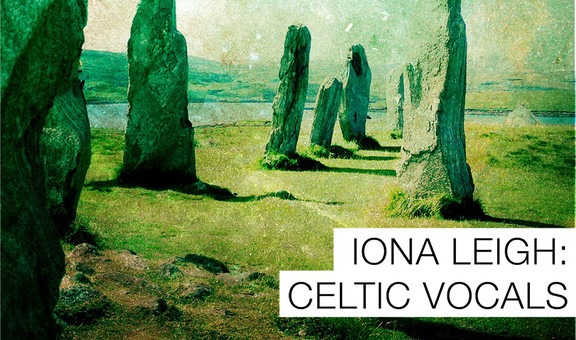 Iona Leigh: Celtic Vocals