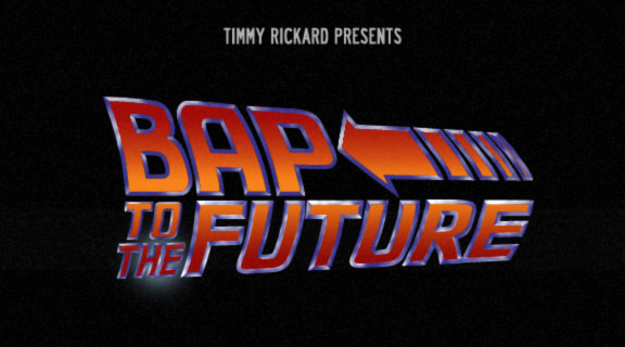 Timmy Rickard Bap to the Future