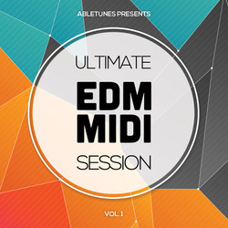 Abletunes Ultimate EDM MIDI Session Vol.1