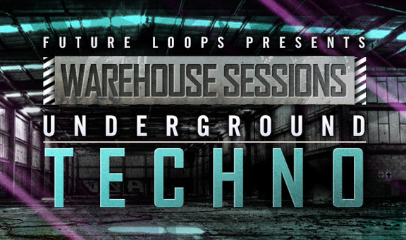 Future Loops Warehouse Sessions - Underground Techno