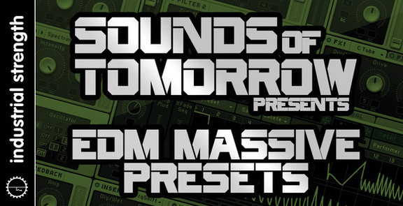 Sounds Of Tomorrow EDM Massive Presets
