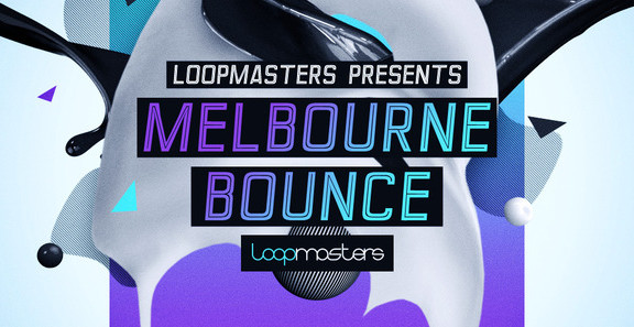 Loopmasters Melbourne Bounce