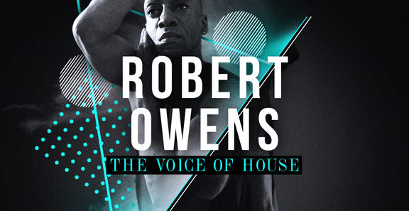 Robert Owens - The Voice Of House