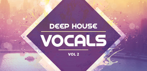 Producer Loops Deep House Vocals Vol 2
