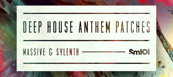Deep House Anthem Patches
