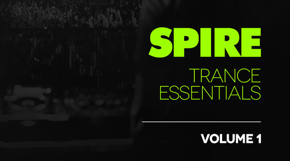 Spire Trance Essentials Vol. 1