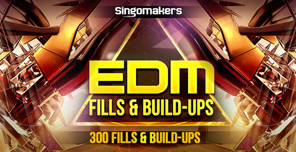 Singomakers EDM Fills & Build-Ups