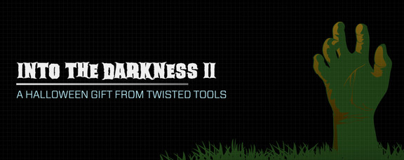 Twisted Tools Into The Darkness II